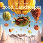 Food Landscapes 2014 Wall Calendar: A...