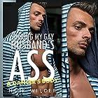 Sharing My Gay Husband's Ass: A Dancer's Body Hörbuch von Hank Wilder Gesprochen von: Hank Wilder
