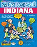 img - for My First Book About Indiana (The Indiana Experience) book / textbook / text book