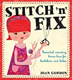 Stitch n Fix: Essential Mending Know-How for Bachelors and Babes