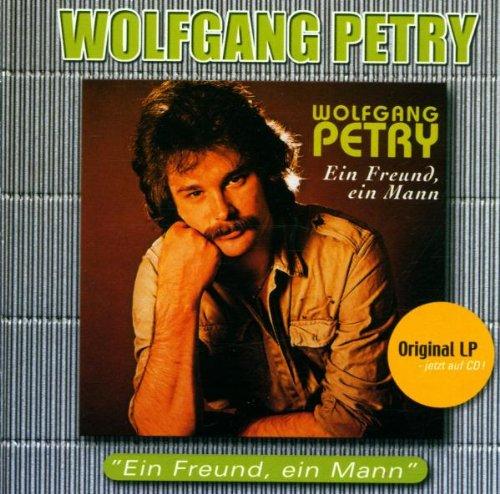 Wolfgang Petry - Ein Freund - Ein Mann - Zortam Music