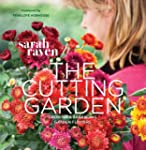 Cutting Garden: Growing and Arranging...