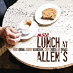 More Lunch At Allens