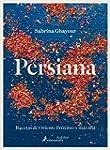 Persiana: Recetas de oriente pr�ximo...