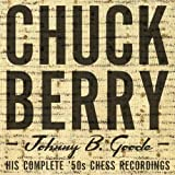 Johnny B Goode: His Complete 50's Chess Recordings ~ Chuck Berry