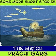 The Match Audiobook by Prachi Garg Narrated by John Hawkes