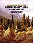 Landscape Genetics: Concepts, Methods...