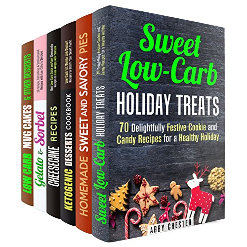Low Carb Treats Box Set (6 in 1): Mouthwatering Cookies, Candies, Pies, Cheesecakes, Mug Cakes and Gelato Recipes Made Low Carb (Low Carb Desserts & Mug Cakes) by Abby Chester, Martha Olsen, Jessica Meyers, Melissa Hendricks, Jemma Porter, Sherry Morgan