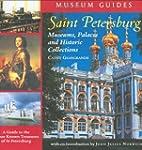Saint Petersburg: Museums, Palaces, a...