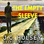 The Empty Sleeve | J.C. Hulsey