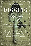 img - for Digging Deep: Unearthing Your Creative Roots Through Gardening book / textbook / text book