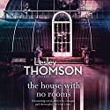 The House with No Rooms Audiobook by Lesley Thomson Narrated by Paul Ansdell