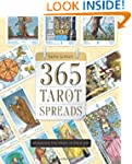 365 Tarot Spreads: Revealing the Magi...