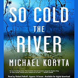 So Cold the River Audiobook