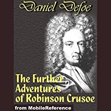 The Further Adventures of Robinson Crusoe Audiobook by Daniel Defoe Narrated by Tom Aaron