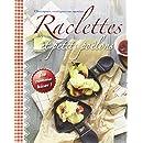 Raclettes et petits poêlons : Classiques, exotiques ou sucrées