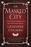 img - for The Masked City (The Invisible Library Novel) book / textbook / text book