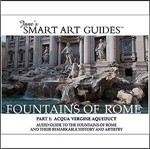Fountains of Rome / Part 1: Acqua Vergine Aqueduct Walking Tour