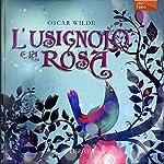 L'usignolo e la rosa [The Nightingale and the Rose] | Oscar Wilde