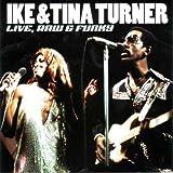 echange, troc Ike Turner & Tina - Live Raw & Funky