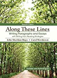 img - for Along These Lines: Writing Paragraphs and Essays with Writing from Reading Strategies Plus MyWritingLab with Pearson eText -- Access Card Package (7th Edition) book / textbook / text book