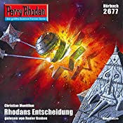 Rhodans Entscheidung (Perry Rhodan 2677) | Christian Montillon