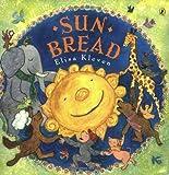 Sun Bread (0142400734) by Kleven, Elisa