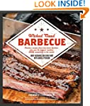 Wicked Good Barbecue: Fearless Recipe...