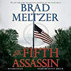 The Fifth Assassin (       UNABRIDGED) by Brad Meltzer Narrated by Scott Brick