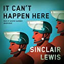 It Can't Happen Here Audiobook by Sinclair Lewis Narrated by Grover Gardner