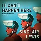 It Can't Happen Here Hörbuch von Sinclair Lewis Gesprochen von: Grover Gardner