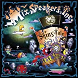 Mix Speaker's,Inc.「Shiny tale」