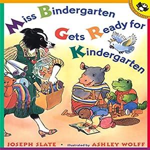Miss Bindergarten Gets Ready for Kindergarten Audiobook