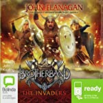 The Invaders: Brotherband, Book 2 (       UNABRIDGED) by John Flanagan Narrated by John Keating