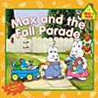 Max and the Fall Parade (Max and Ruby)