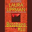 Butchers Hill Audiobook by Laura Lippman Narrated by Deborah Hazlett