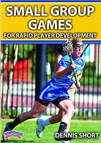 Dennis Short: Small Group Games for Rapid Player Development (DVD) by Dennis Short
