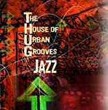 echange, troc Various Artists - House of Urban Grooves  Jazz