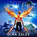 Haven: The Last Humans, Book 3 Audiobook by Dima Zales, Anna Zaires Narrated by Roberto Scarlato