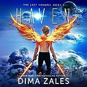 Haven: The Last Humans, Book 3 | Dima Zales, Anna Zaires