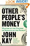 Other People's Money: Masters of the...