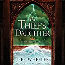 The Thief's Daughter: The Kingfountain Series, Book 2 Audiobook by Jeff Wheeler Narrated by Kate Rudd