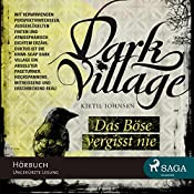 Das Böse vergisst nie (Dark Village 1) | Kjetil Johnsen
