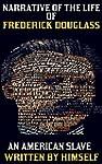 Frederick Douglass: Narrative of the...
