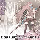 Corruption Garden