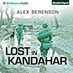 Lost in Kandahar | Alex Berenson