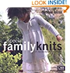 Special Family Knits: 25 Handknits fo...