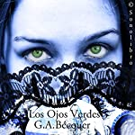 Los Ojos Verdes [Green Eyes] | Gustavo Adolpho Becquer