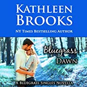 Bluegrass Dawn: Bluegrass Singles, Book 2 | [Kathleen Brooks]