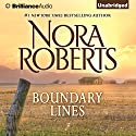 Boundary Lines: A Selection from Hearts Untamed (       UNABRIDGED) by Nora Roberts Narrated by Kate Rudd
